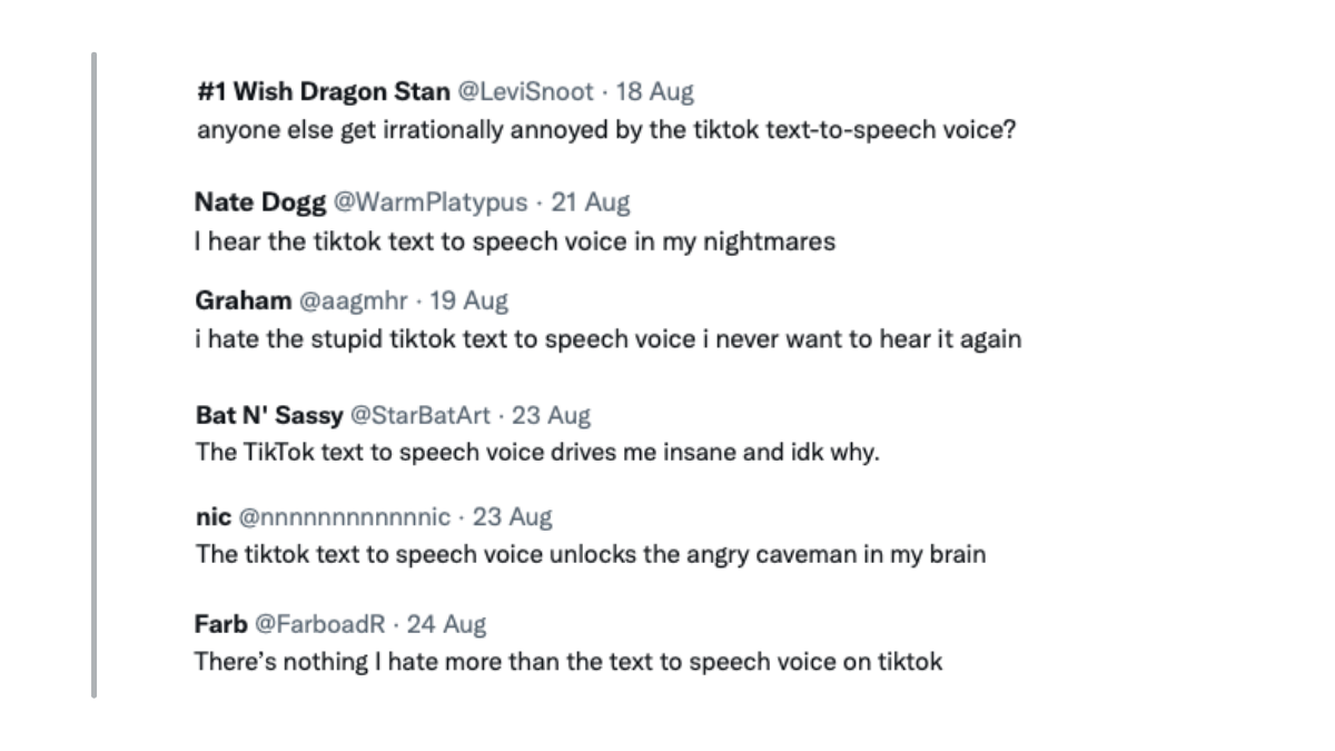 """Screenshots of Tweets about TikTok's text-to-speech voices. For example: """"Anyone else get irrationally annoyed by the TikTok text-to-speech voice?"""""""